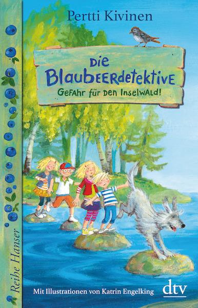 Die Blaubeerdetektive (1) Gefahr für den Inselwald!